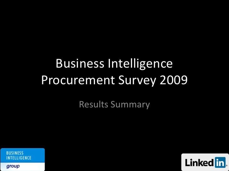 Business Intelligence Procurement Survey 2009<br />Results Summary<br />