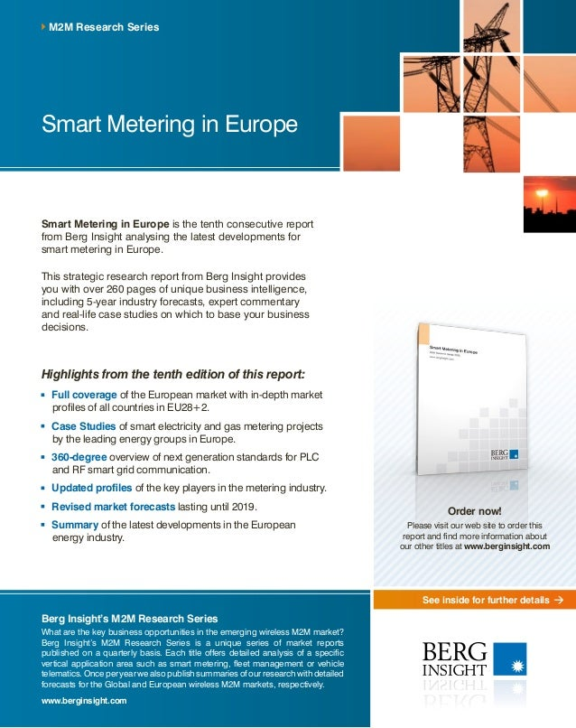 See inside for further details Smart Metering in Europe is the tenth consecutive report from Berg Insight analysing the la...