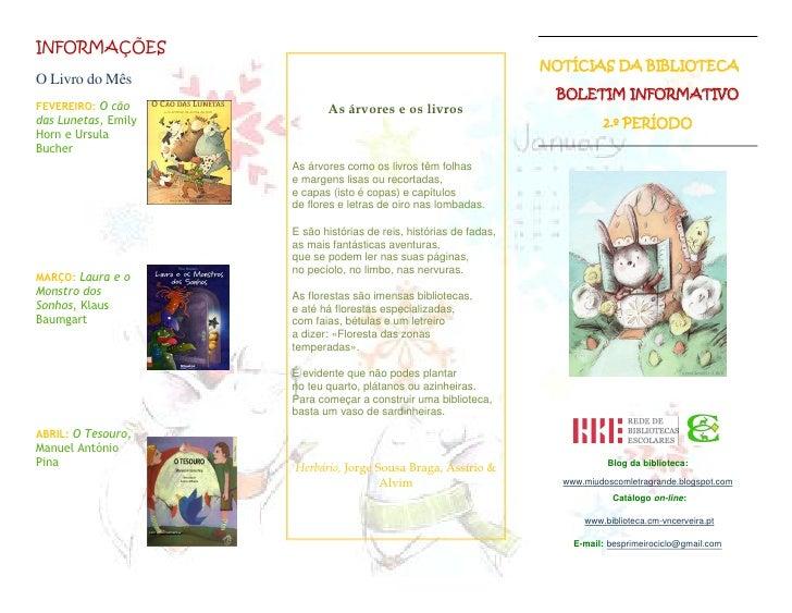 INFORMAÇÕES                                                                    NOTÍCIAS DA BIBLIOTECAO Livro do Mês       ...