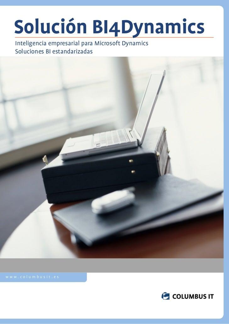 Solución BI4Dynamics   Inteligencia empresarial para Microsoft Dynamics   Soluciones BI estandarizadaswww.columbusit.es