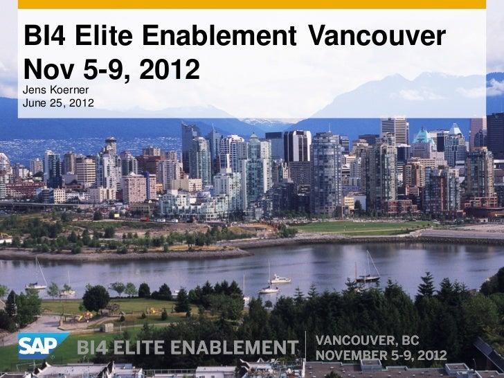 SAP BusinessObjects Business Intelligence 4.0 Elite Enablement Vancouver