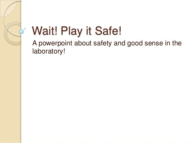 Lab Safety Powerpoint