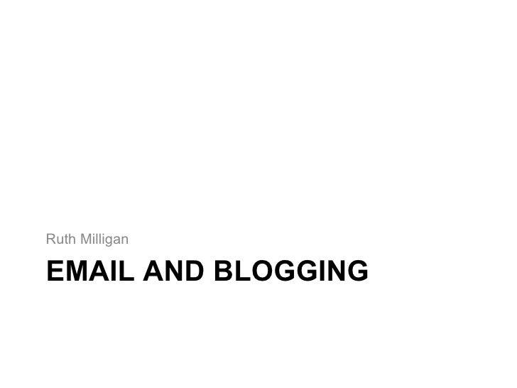 BIA Marketing Seminar Ruth Milligan Email and Blogging