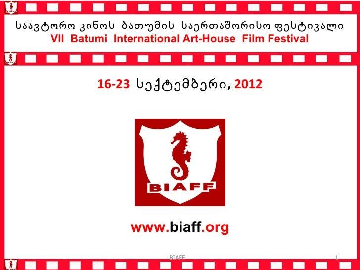 Biaff   presentation - 2012  - bloggers