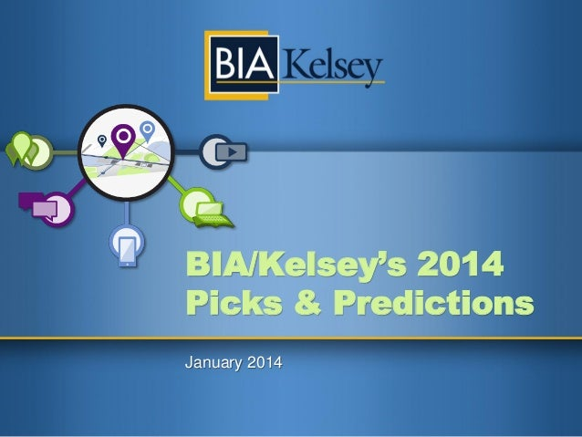 BIA/Kelsey 2014 Picks and Predictions