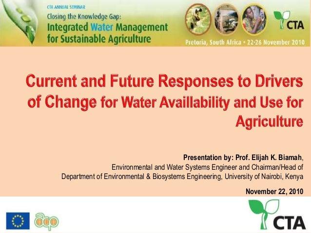 Presentation by: Prof. Elijah K. Biamah, Environmental and Water Systems Engineer and Chairman/Head of Department of Envir...