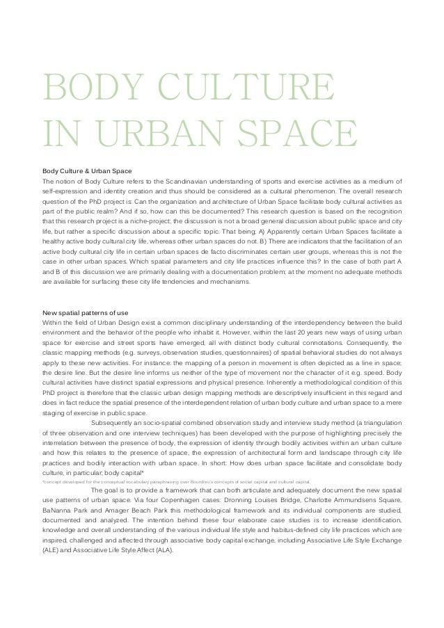 BODY CULTURE IN URBAN SPACE Body Culture & Urban Space The notion of Body Culture refers to the Scandinavian understanding...