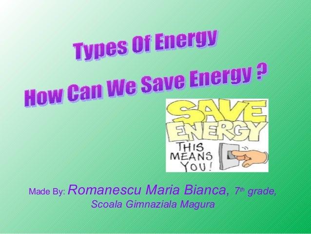 Made By:  Romanescu Maria Bianca, 7th grade, Scoala Gimnaziala Magura