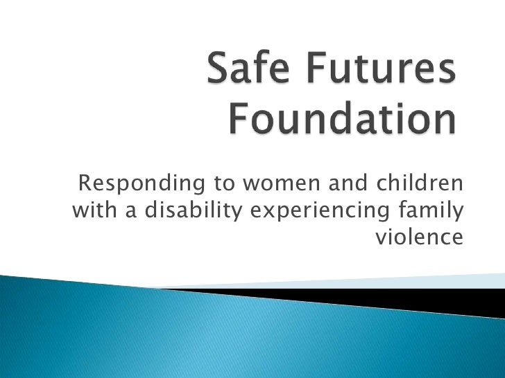 Responding to women and childrenwith a disability experiencing family                             violence