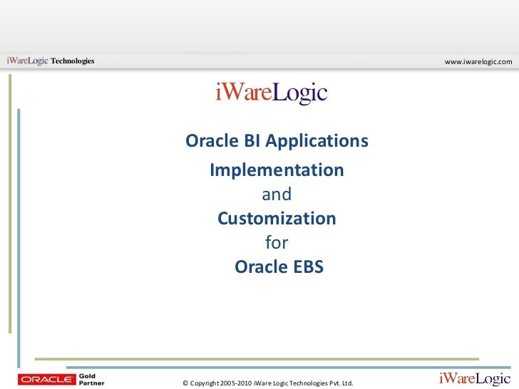 ORACLE BI APPLICATIONS – IMPLEMENTATION & CUSTOMIZATION FOR ORACLE EBS
