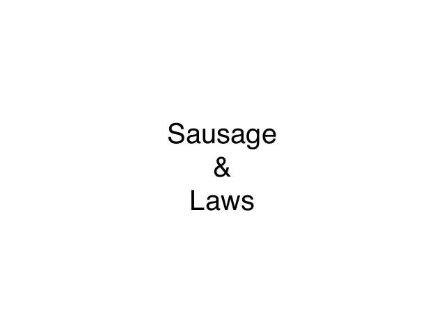 Sausage & Laws