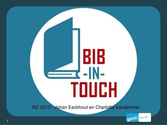 BIB-IN-TOUCH  Informatie aan Zee  2013