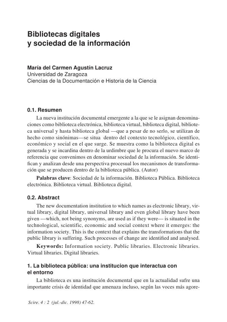 Bibliotecas digitalesy sociedad de la informaciónMaría del Carmen Agustín LacruzUniversidad de ZaragozaCiencias de la Docu...