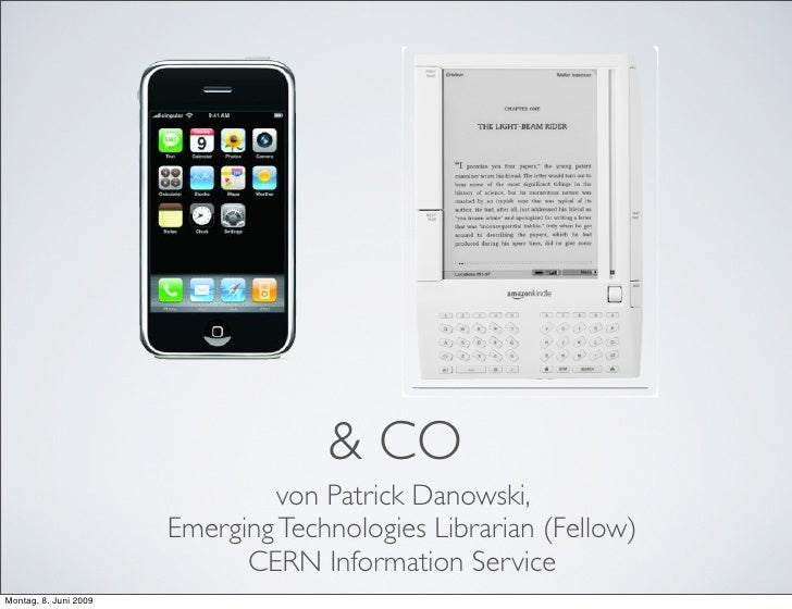 & CO                                 von Patrick Danowski,                        Emerging Technologies Librarian (Fellow)...
