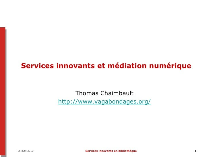 Services innovants et médiation numérique