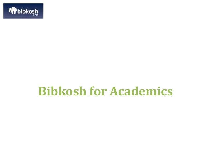 Bibkosh for Academics<br />