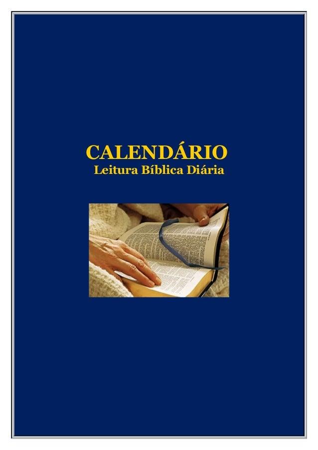 LEITURA BÍBLICA DIÁRIA - Calendário referente Leitura Bíblica Diária - (DAILY BIBLE READING SCHEDULE)