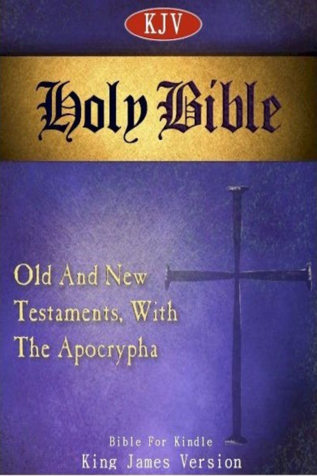 The Holy Bible - King James Version 1 of 3751