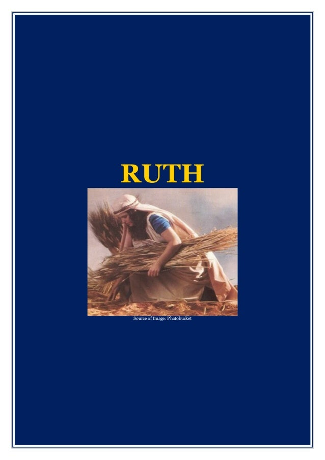 RUTH Source of Image: Photobucket