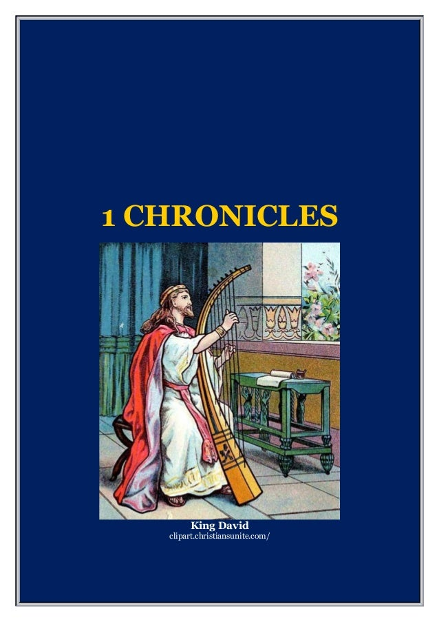 1 CHRONICLES King David clipart.christiansunite.com/
