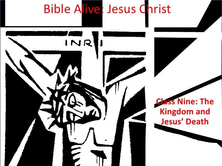 """Bible Alive Jesus Christ 009: """"The Kingdom and Jesus' Death"""""""