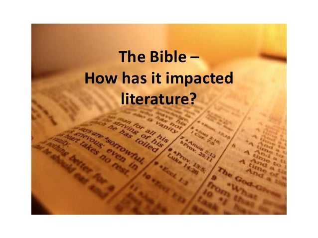 The Bible – How has it impacted literature?