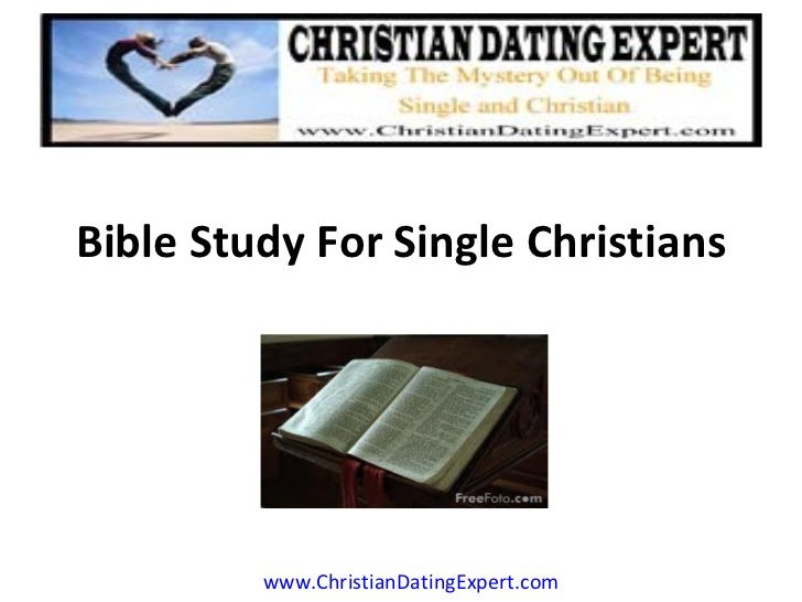 Bible Study For Single Christians www.ChristianDatingExpert.com ARTICLE