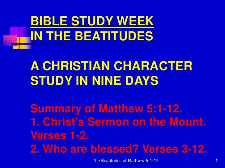 Bible Study Week The Beatitudes Of Matthew 5