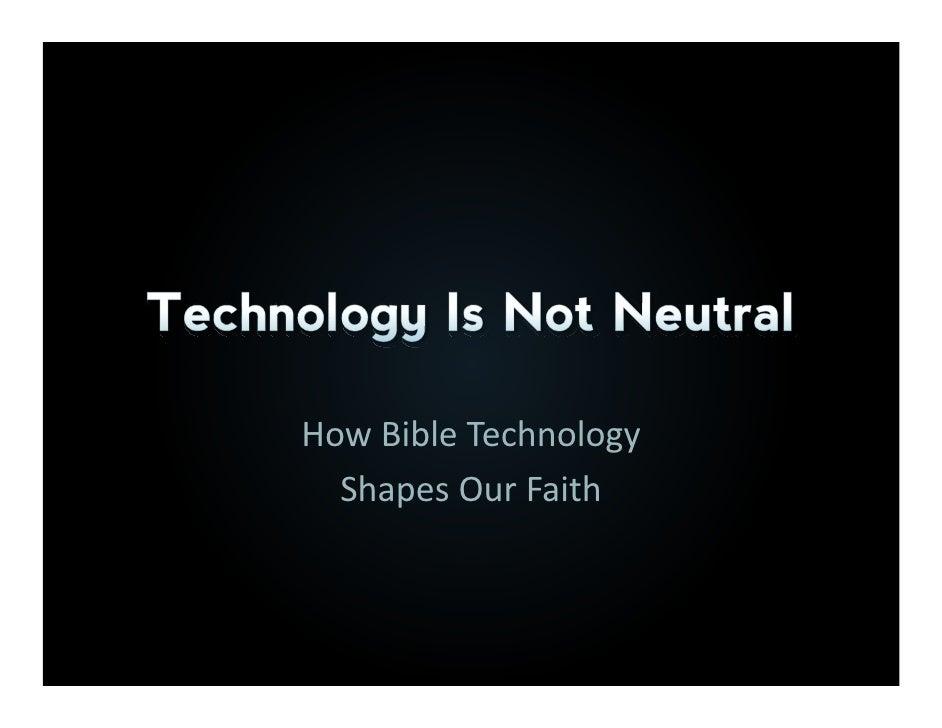 Bible Tech2009 John Dyer How Bible Technology Shapes Our Faith
