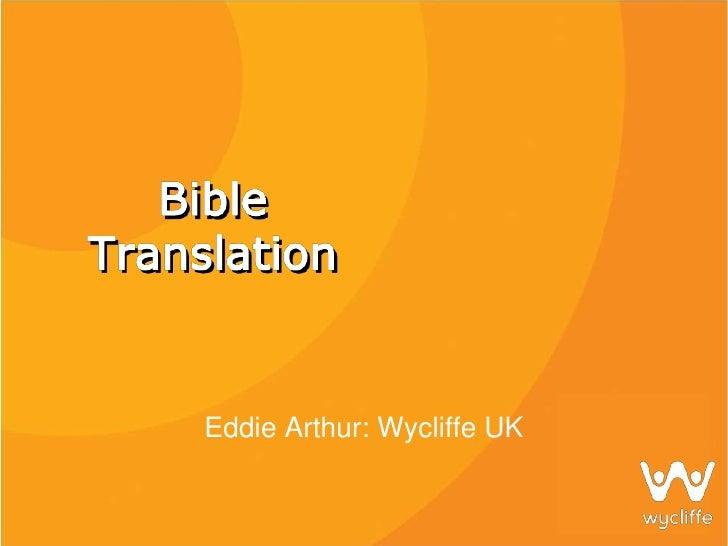 Eddie Arthur: Wycliffe UK