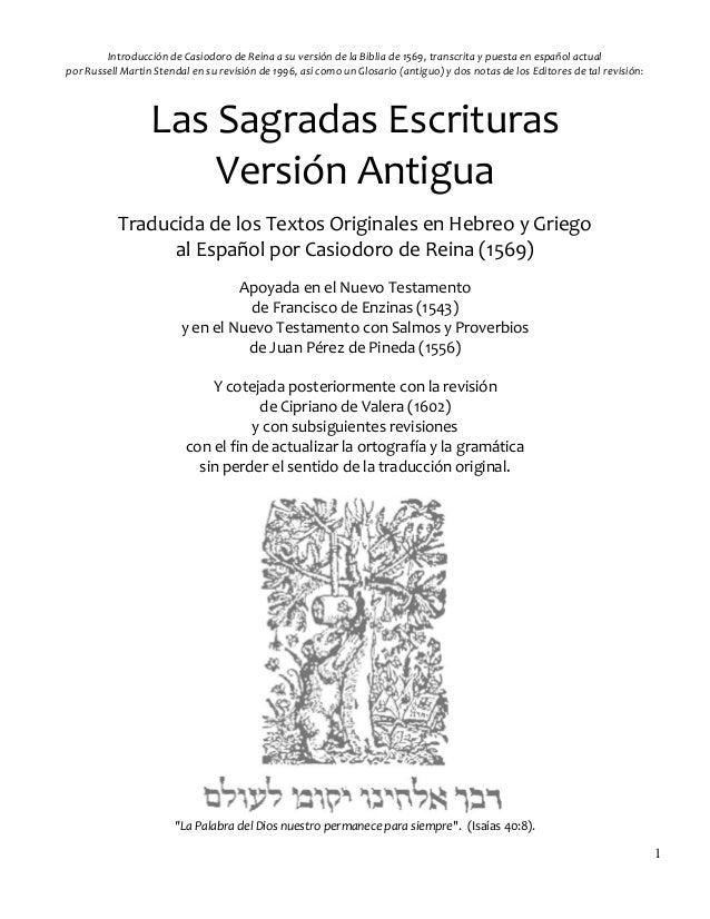 1  Introducción de Casiodoro de Reina a su versión de la Biblia de 1569, transcrita y puesta en español actual  por Russel...