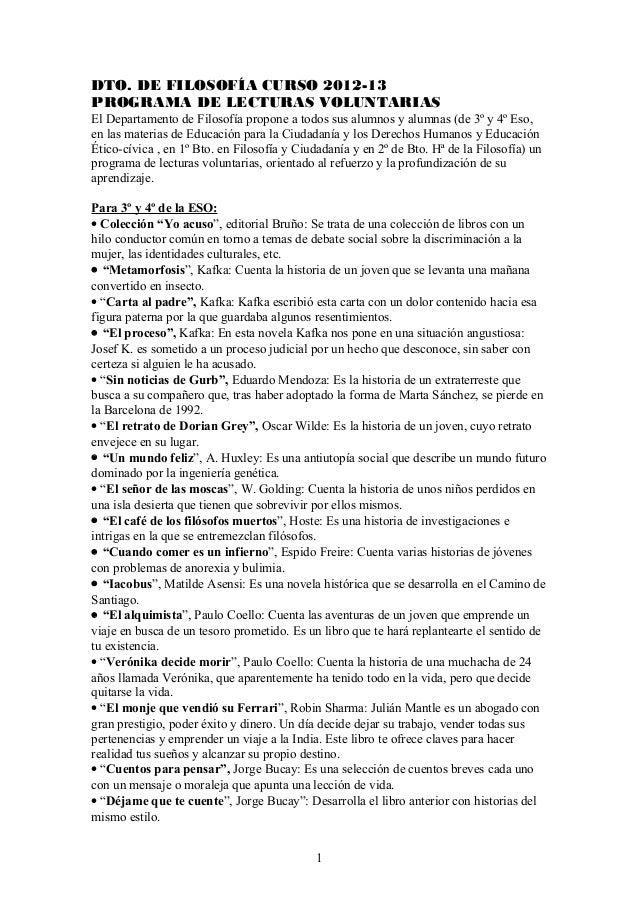 DTO. DE FILOSOFÍA CURSO 2012-13PROGRAMA DE LECTURAS VOLUNTARIASEl Departamento de Filosofía propone a todos sus alumnos y ...