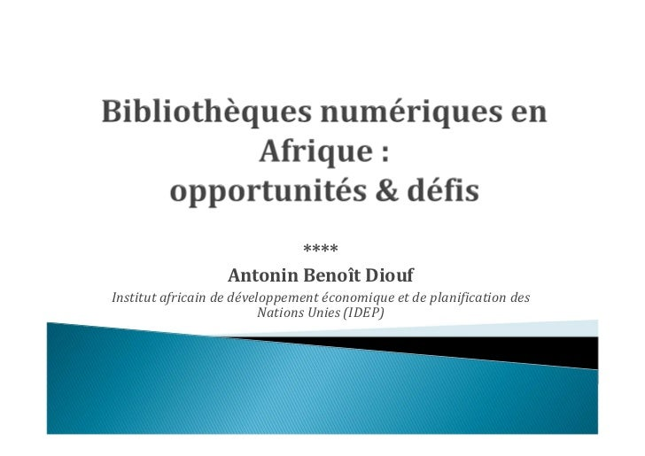 ****                   Antonin Benoît DioufInstitut africain de développement économique et de planification des          ...