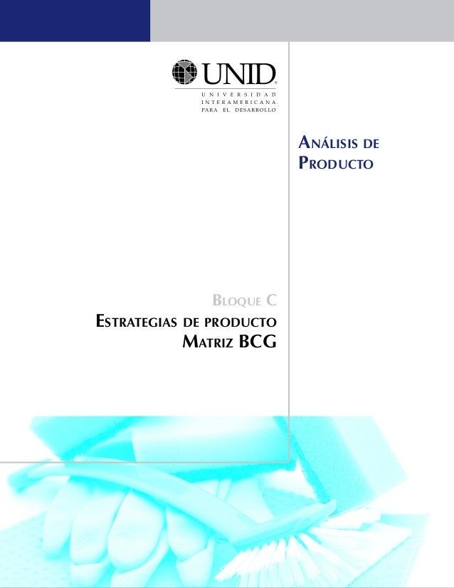 Bloque C  Estrategias de producto  Matriz BCG  Análisis de  Producto