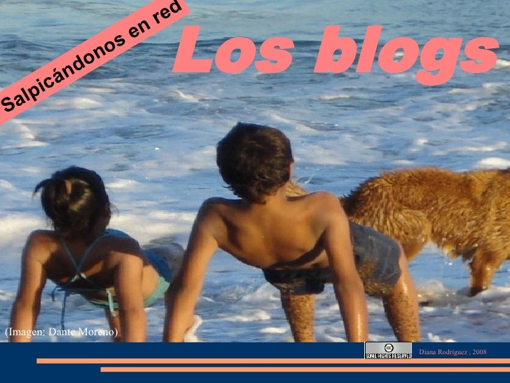 Los blogs: salpicándonos en red