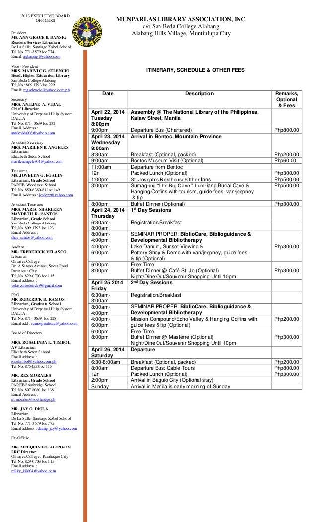 MUNPARLAS LIBRARY ASSOCIATION, INC c/o San Beda College Alabang Alabang Hills Village, Muntinlupa City ITINERARY, SCHEDULE...