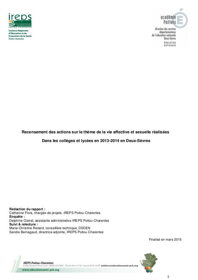 1 Recensement des actions sur le thème de la vie affective et sexuelle réalisées Dans les collèges et lycées en 2013-2014 ...