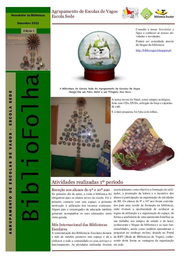 Agrupamento de Escolas de Vagos                                Newsletter da Biblioteca        Escola Sede                ...