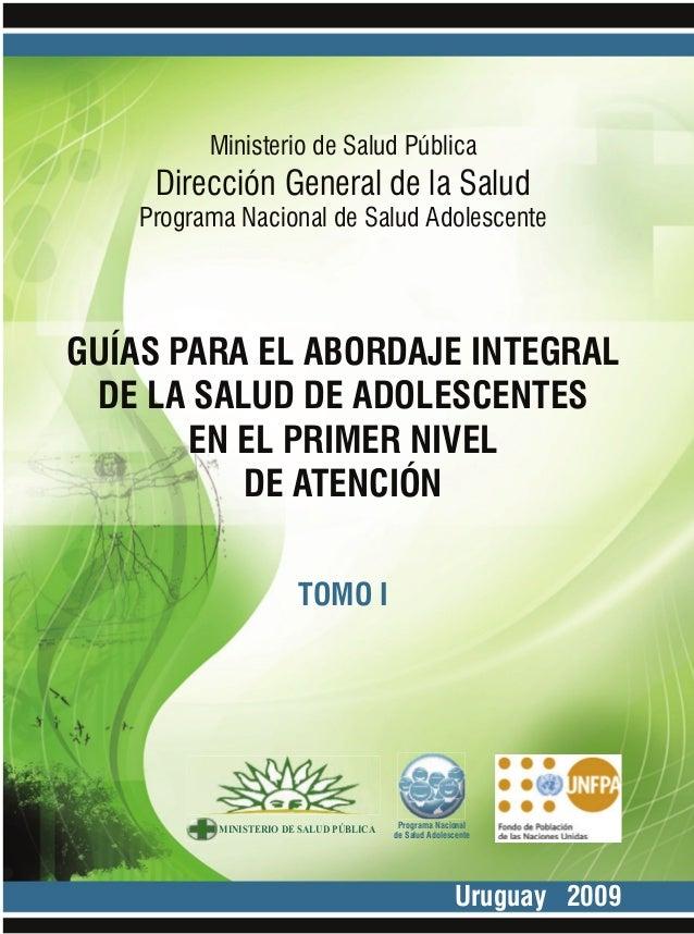 1 Programa Nacional de Salud Adolescente Ministerio de Salud Pública Dirección General de la Salud Programa Nacional de Sa...