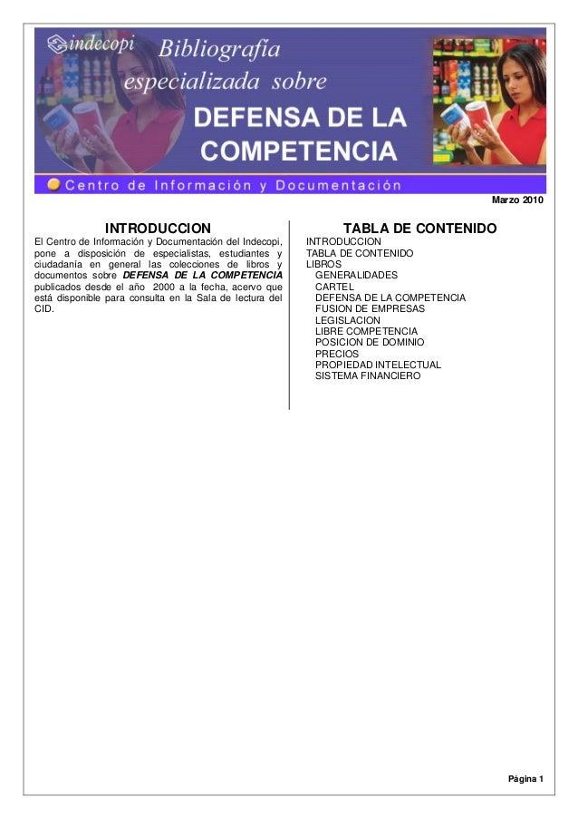 Marzo 2010  INTRODUCCION El Centro de Información y Documentación del Indecopi, pone a disposición de especialistas, estud...