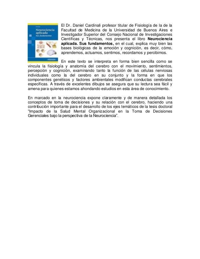 El Dr. Daniel Cardinali profesor titular de Fisiología de la de la Facultad de Medicina de la Universidad de Buenos Aires ...