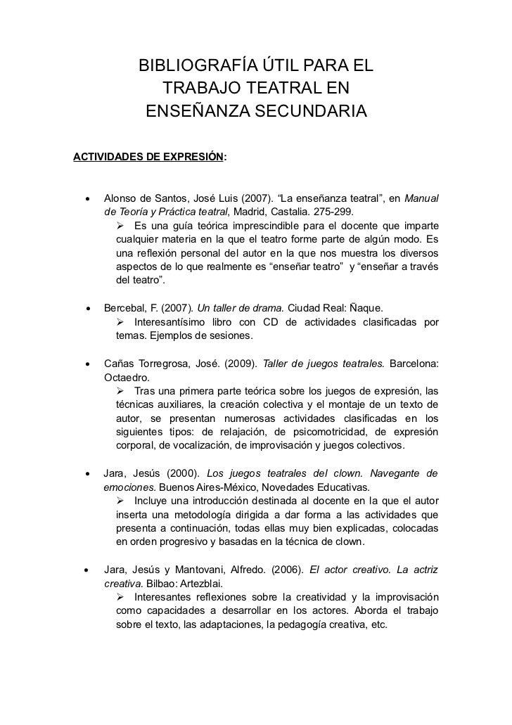 BIBLIOGRAFÍA ÚTIL PARA EL               TRABAJO TEATRAL EN             ENSEÑANZA SECUNDARIAACTIVIDADES DE EXPRESIÓN:    A...