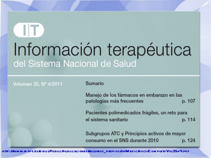 http://www.msps.es/biblioPublic/publicaciones/recursos_propios/infMedic/docs/CompletoVol35n4.pdf