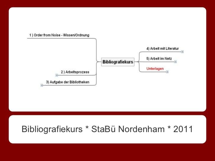 Bibliografiekurs * StaBü Nordenham * 2011