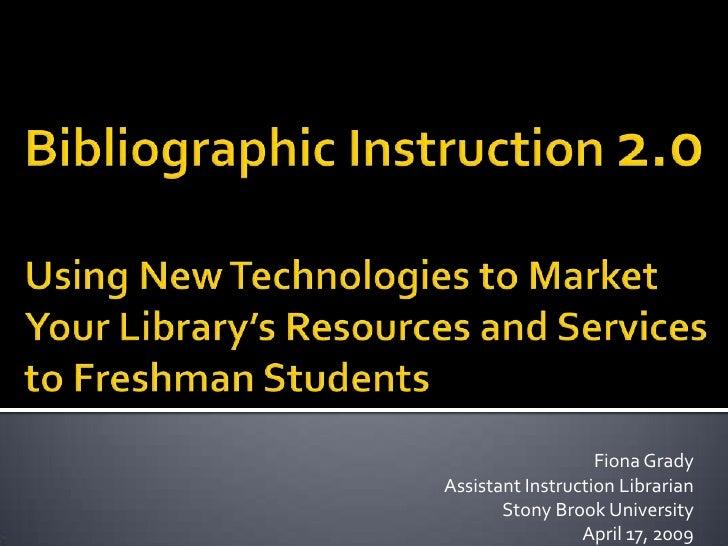 Bibliographic Instruction 2 0 Final