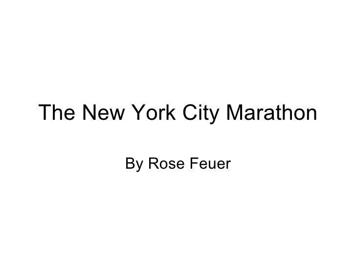 The New York City Marathon By Rose Feuer