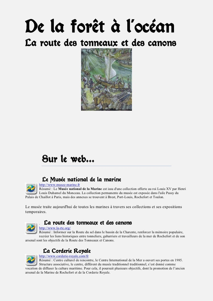 De la forêt à l'océan La route des tonneaux et des canons                 Sur le web…             Le Musée national de la ...
