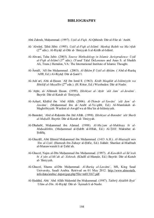 184BIBLIOGRAPHYAbū Zahrah, Muḥammad. (1997). Uṣūl al-Fiqh. Al-Qāhirah: Dār al-Fikr al-ʿArabī.Al-ʿAlwānī, Ṭāhā Jābir. (1995...