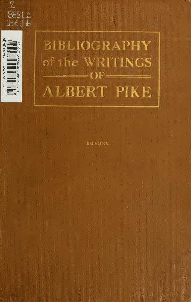 Bibliography of The Writings of Albert Pike - Free eBook