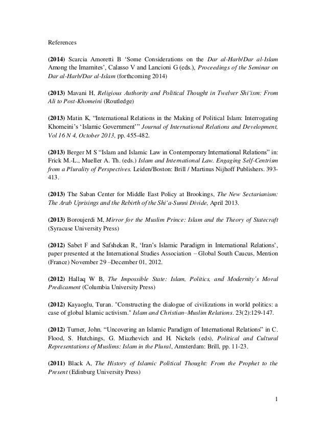 References (2014) Scarcia Amoretti B 'Some Considerations on the Dar al-Harb/Dar al-Islam Among the Imamites', Calasso V a...